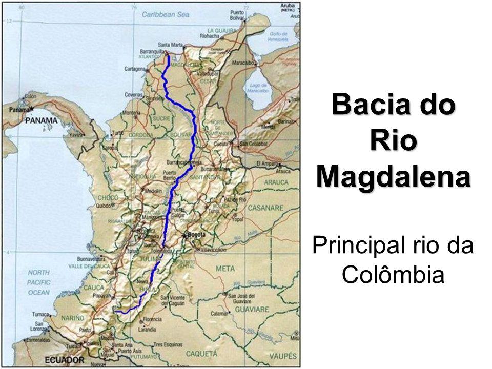 Bacia do Rio Magdalena Bacia do Rio Magdalena Principal rio da Colômbia