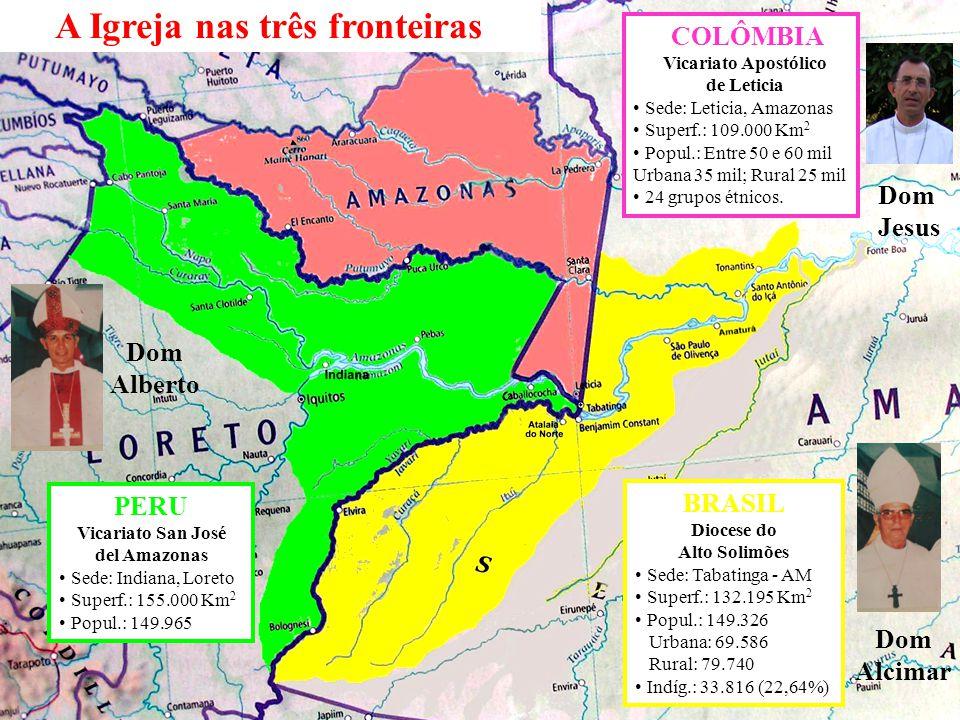 COLÔMBIA Vicariato Apostólico de Leticia Sede: Leticia, Amazonas Superf.: 109.000 Km 2 Popul.: Entre 50 e 60 mil Urbana 35 mil; Rural 25 mil 24 grupos
