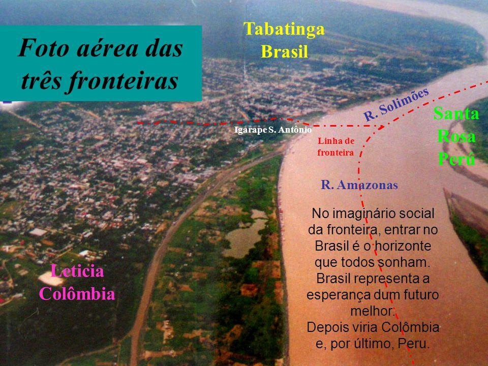 Foto aérea das três fronteiras Leticia Colômbia Tabatinga Brasil Santa Rosa Perú Igarape S. Antônio Linha de fronteira R. Solimões No imaginário socia