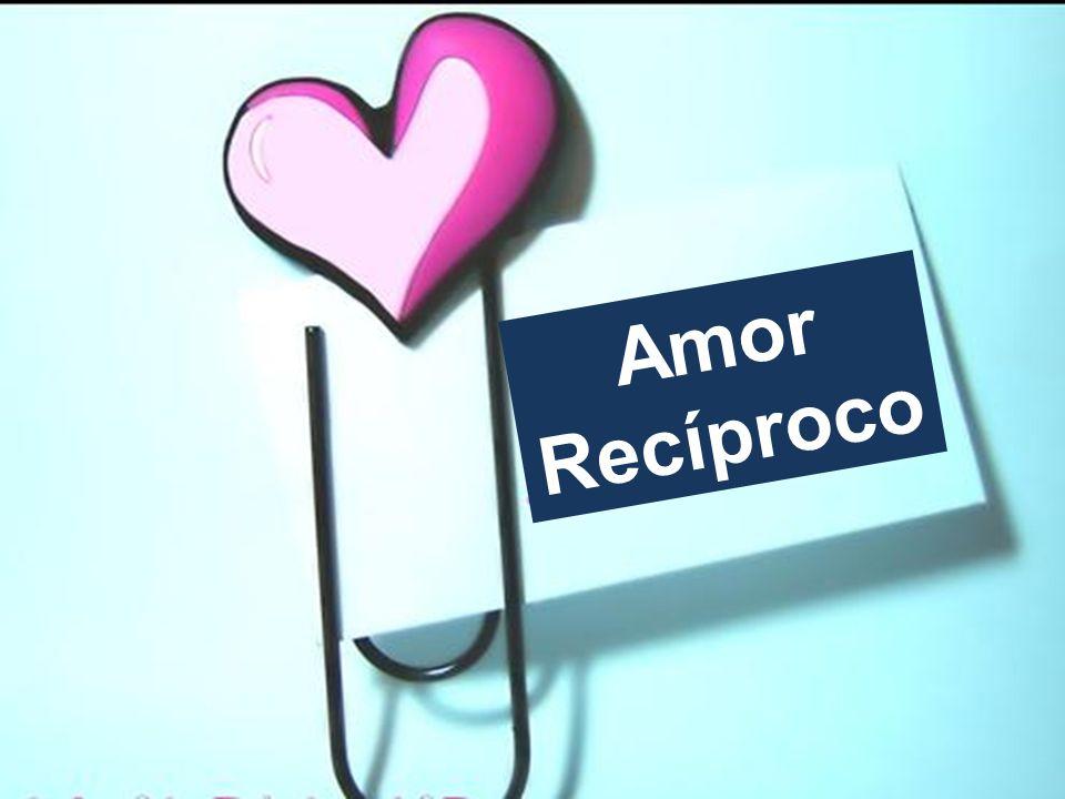 Amor Recíproco