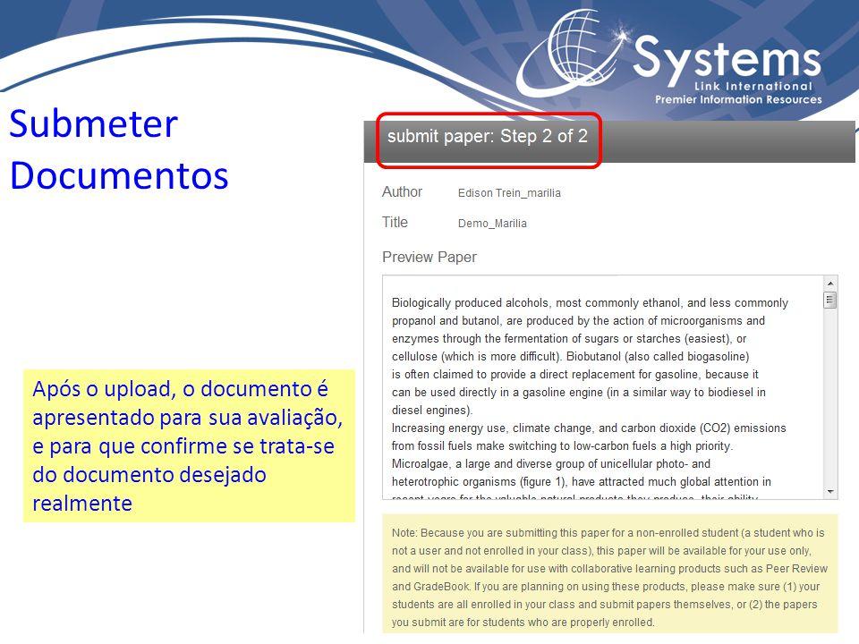 Submeter Documentos Após o upload, o documento é apresentado para sua avaliação, e para que confirme se trata-se do documento desejado realmente