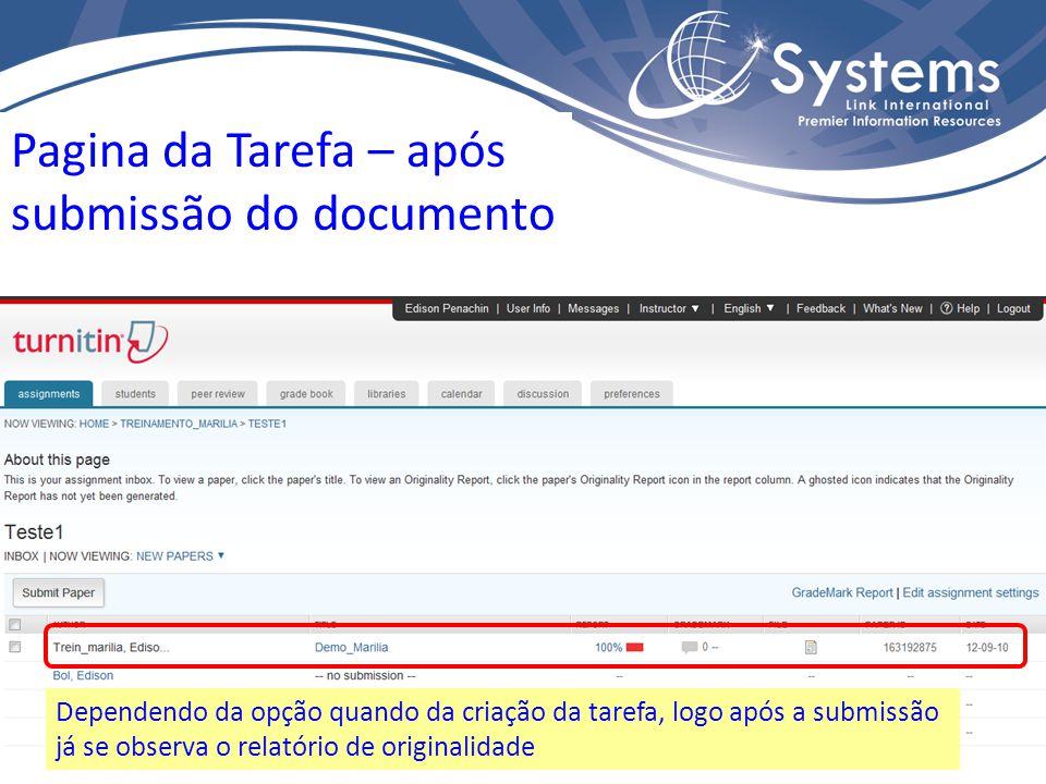 Pagina da Tarefa – após submissão do documento Dependendo da opção quando da criação da tarefa, logo após a submissão já se observa o relatório de originalidade