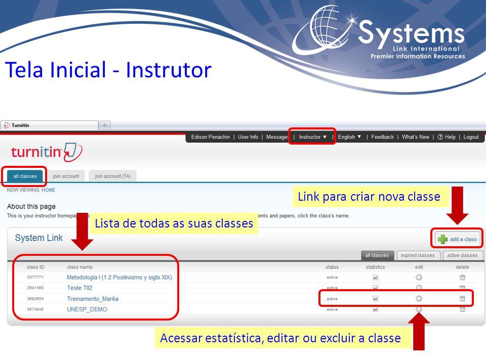 Tela Inicial - Instrutor Lista de todas as suas classes Link para criar nova classe Acessar estatística, editar ou excluir a classe