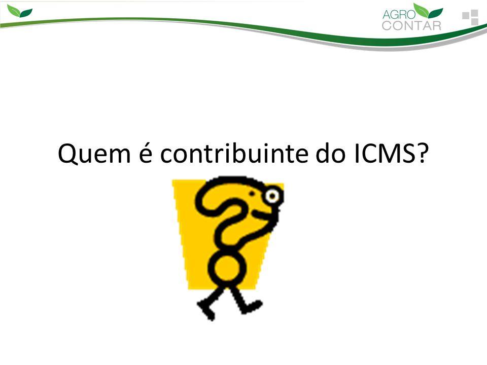 Quem é contribuinte do ICMS?