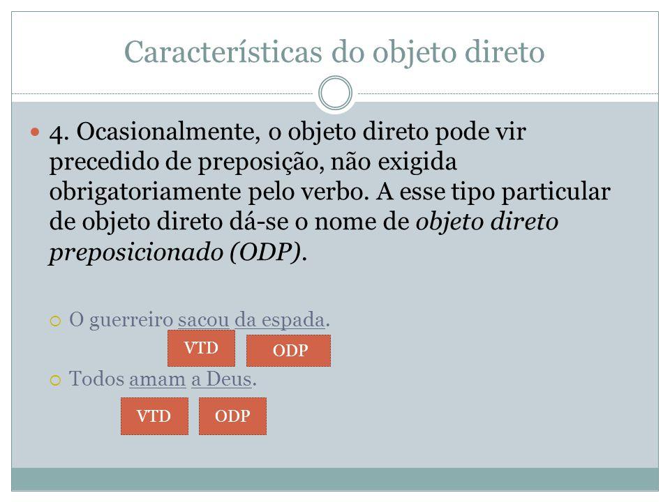 Características do objeto direto 4.