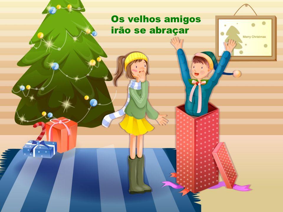 A gente já sente chegando o Natal É tempo de amor, todo mundo é igual