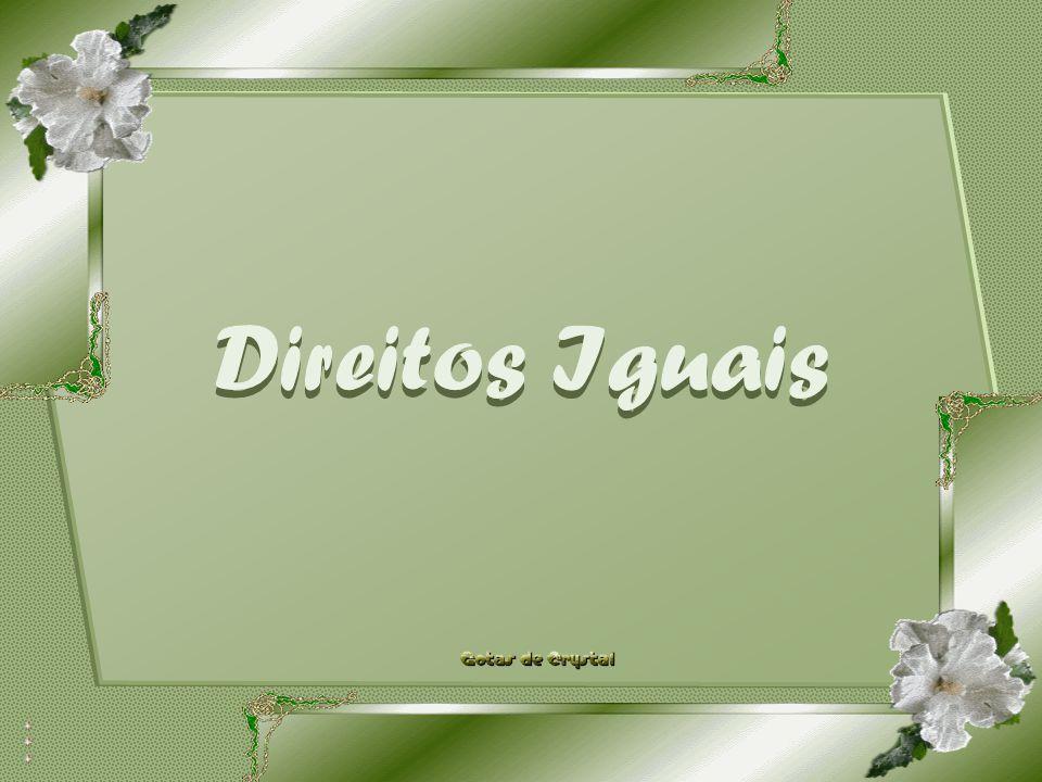 Direitos Iguais Direitos IguaisDireitos Iguais