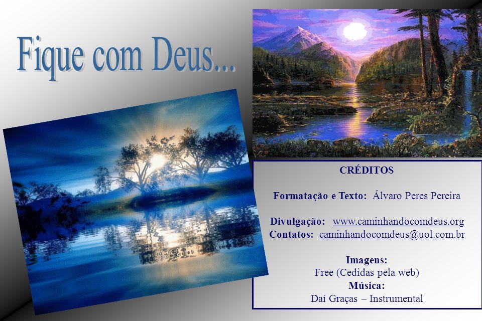 Você pode sentir Deus pulsar...... dentro do seu coração!!!