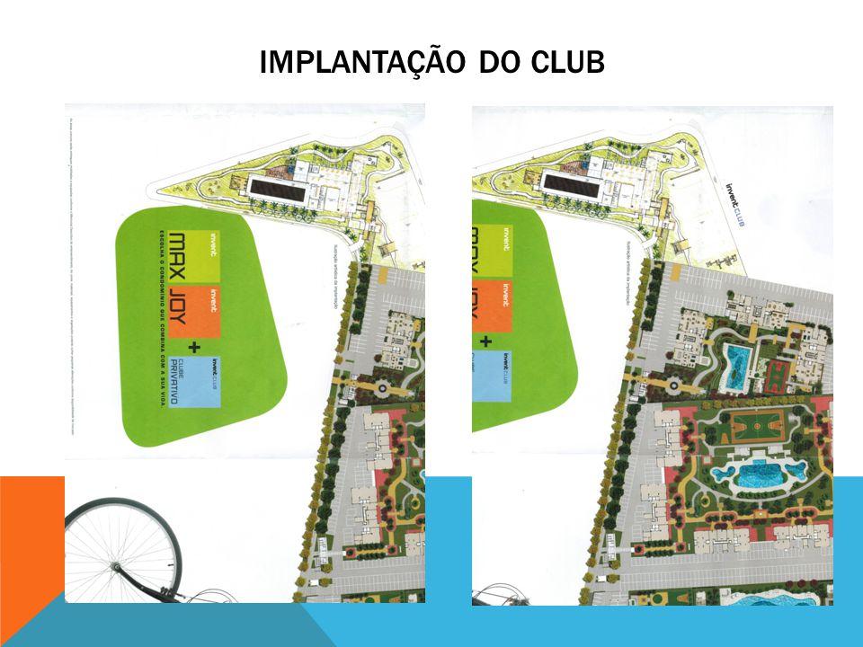 IMPLANTAÇÃO DO CLUB
