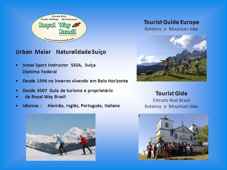 Tourist Guide Europe Roteiros e Mountain bike Urban Meier Naturalidade Suíço Snow Sport Instructor SSSA, Suíça Diploma Federal Desde 1996 no inverno v