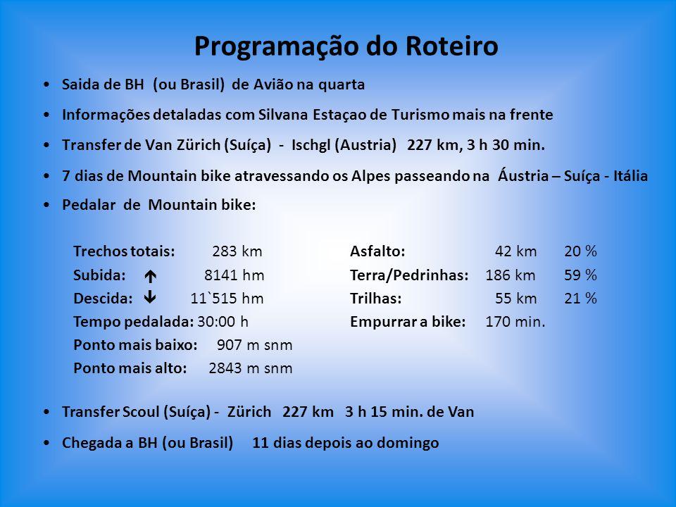 Programação do Roteiro Saida de BH (ou Brasil) de Avião na quarta Informações detaladas com Silvana Estaçao de Turismo mais na frente Transfer de Van