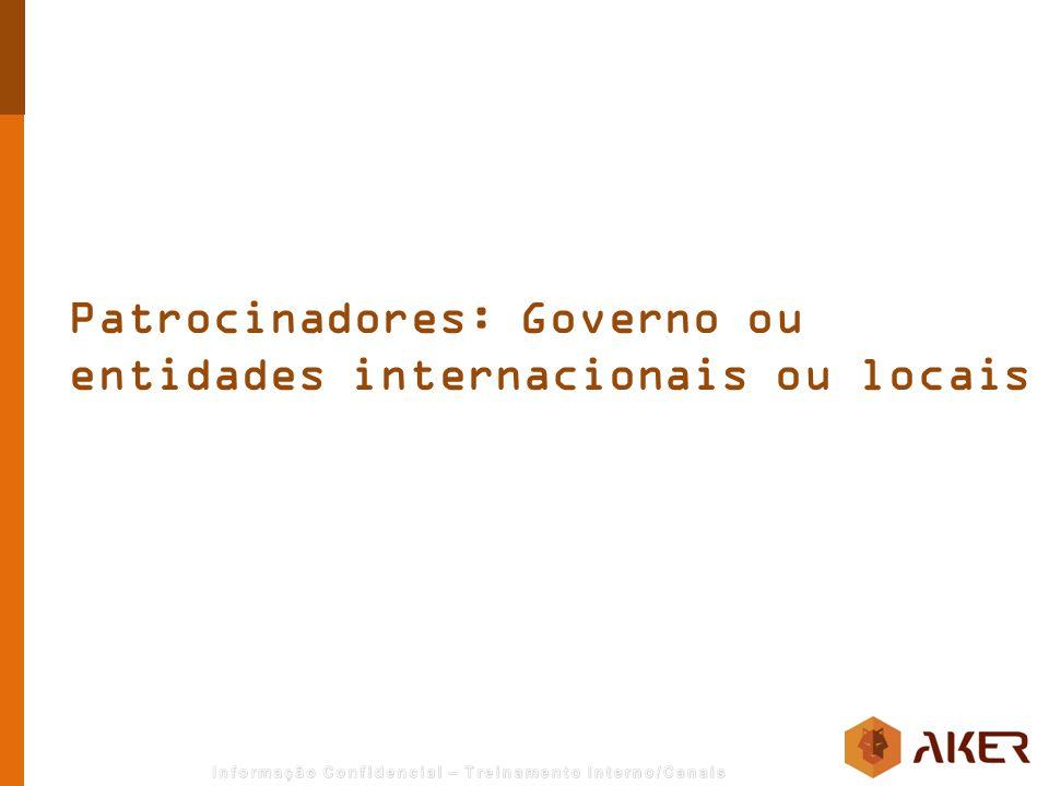 Patrocinadores: Governo ou entidades internacionais ou locais