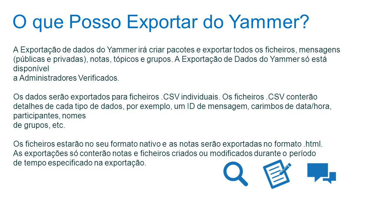 O que Posso Exportar do Yammer.