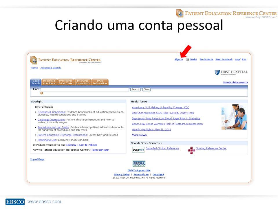 www.ebsco.com Criando uma conta pessoal