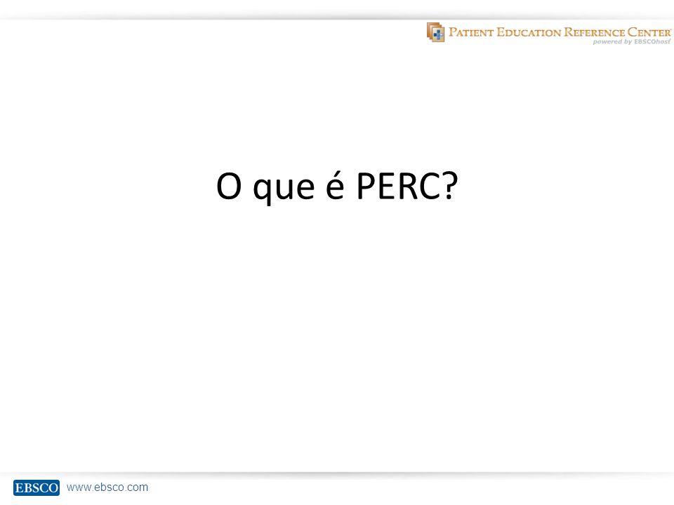 www.ebsco.com O que é PERC
