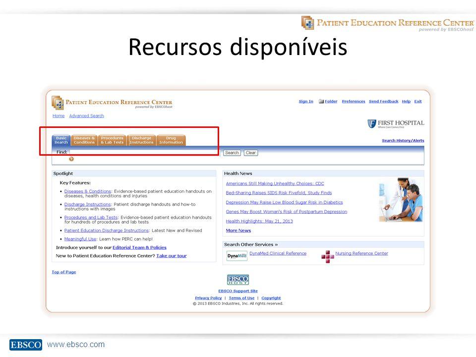 www.ebsco.com Recursos disponíveis
