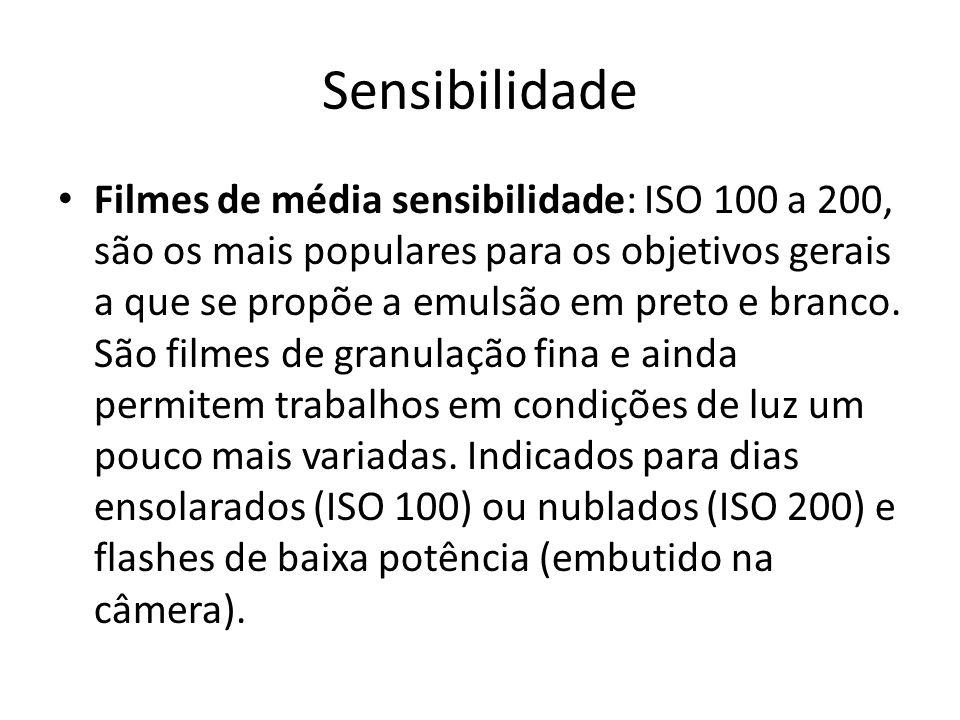 Sensibilidade Filmes de média sensibilidade: ISO 100 a 200, são os mais populares para os objetivos gerais a que se propõe a emulsão em preto e branco