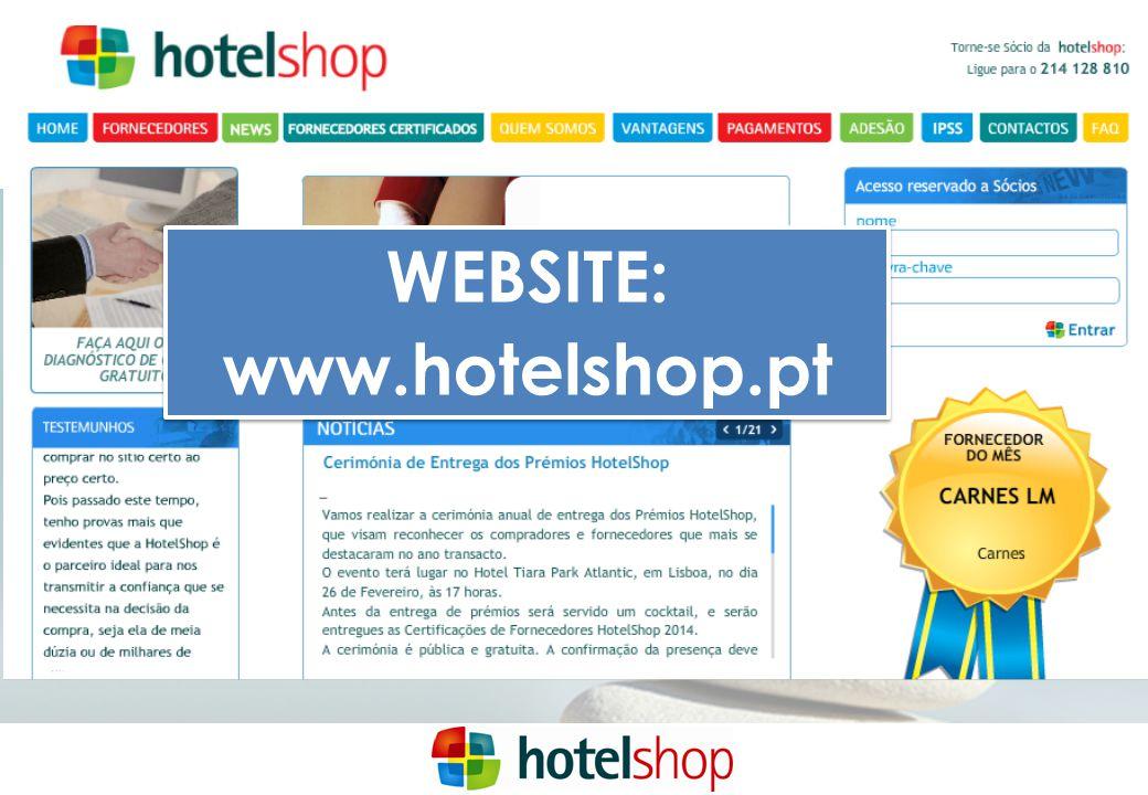 WEBSITE: www.hotelshop.pt WEBSITE: www.hotelshop.pt