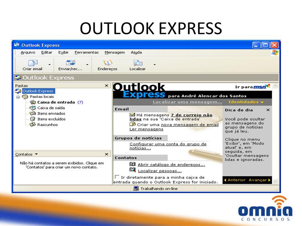 É um software utilizado para o recebimento e envio de mensagens eletrônicas (E-Mail) Acompanha, de certo modo, gratuitamente, o Windows XP.