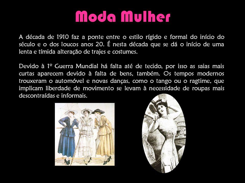 A década de 1910 é devida em duas fases distintas: na primeira metade os trajes são luxuosos com formas elaboradas, enquanto que na segunda metade as roupas são mais práticas, de linhas direitas, devido às dificuldades da guerra.