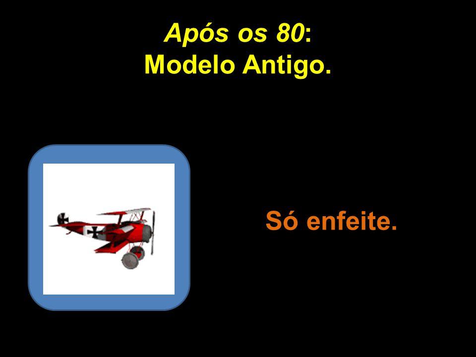 Dos 70 aos 80: Planador. Só voa eventualmente e com auxílio. Repertório de manobras extremamente limitado. Uma vez no chão, precisa de ajuda até para