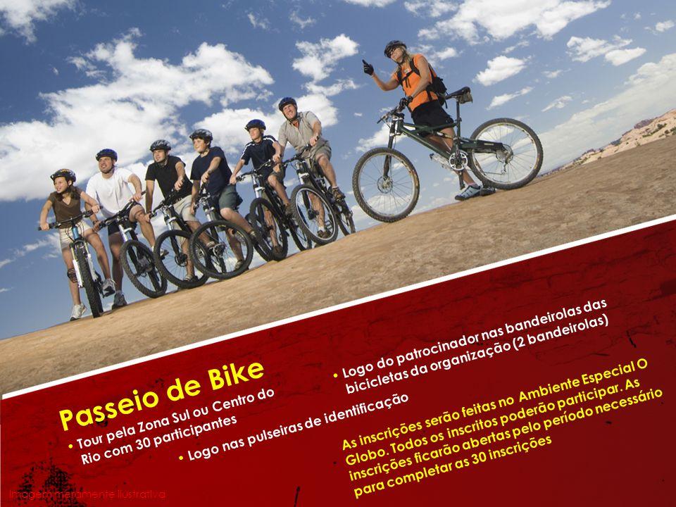 Tour pela Zona Sul ou Centro do Rio com 30 participantes Passeio de Bike Logo do patrocinador nas bandeirolas das bicicletas da organização (2 bandeir