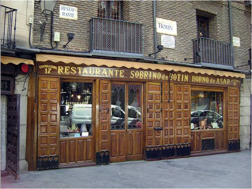 Sobrinho de Botin (anteriormente Casa Botin) figura no Livro Ginness dos Records como o restaurante em atividade mais antigo do mundo. Foi fundado com