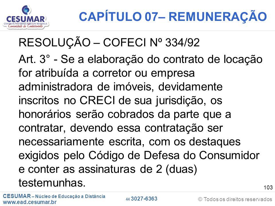 CESUMAR – Núcleo de Educação a Distância www.ead.cesumar.br © Todos os direitos reservados 44 3027-6363 103 CAPÍTULO 07– REMUNERAÇÃO RESOLUÇÃO – COFEC