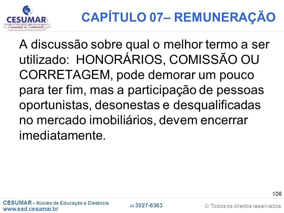 CESUMAR – Núcleo de Educação a Distância www.ead.cesumar.br © Todos os direitos reservados 44 3027-6363 106 CAPÍTULO 07– REMUNERAÇÃO A discussão sobre