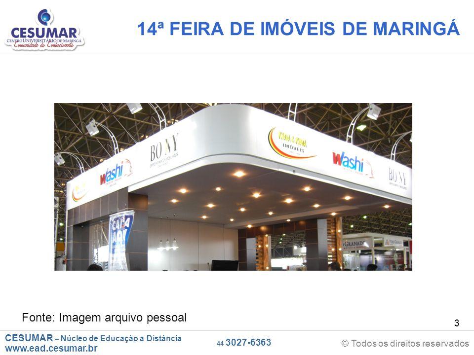 CESUMAR – Núcleo de Educação a Distância www.ead.cesumar.br © Todos os direitos reservados 44 3027-6363 34 2º VÍDEO Art.
