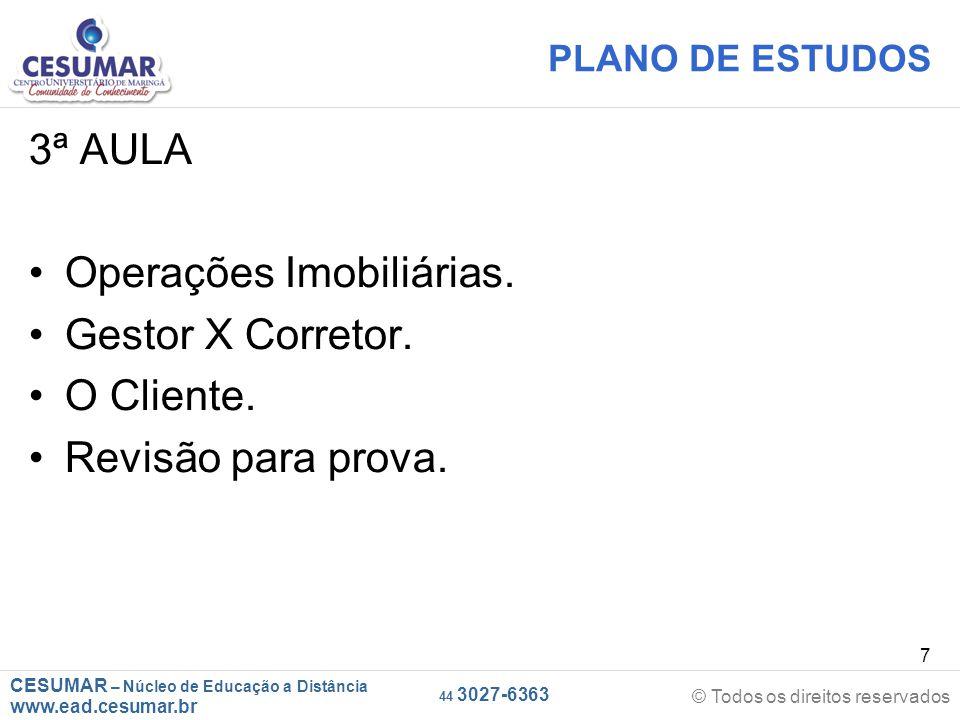 CESUMAR – Núcleo de Educação a Distância www.ead.cesumar.br © Todos os direitos reservados 44 3027-6363 58 CAPÍTULO 05 – LEI DE LOCAÇÃO