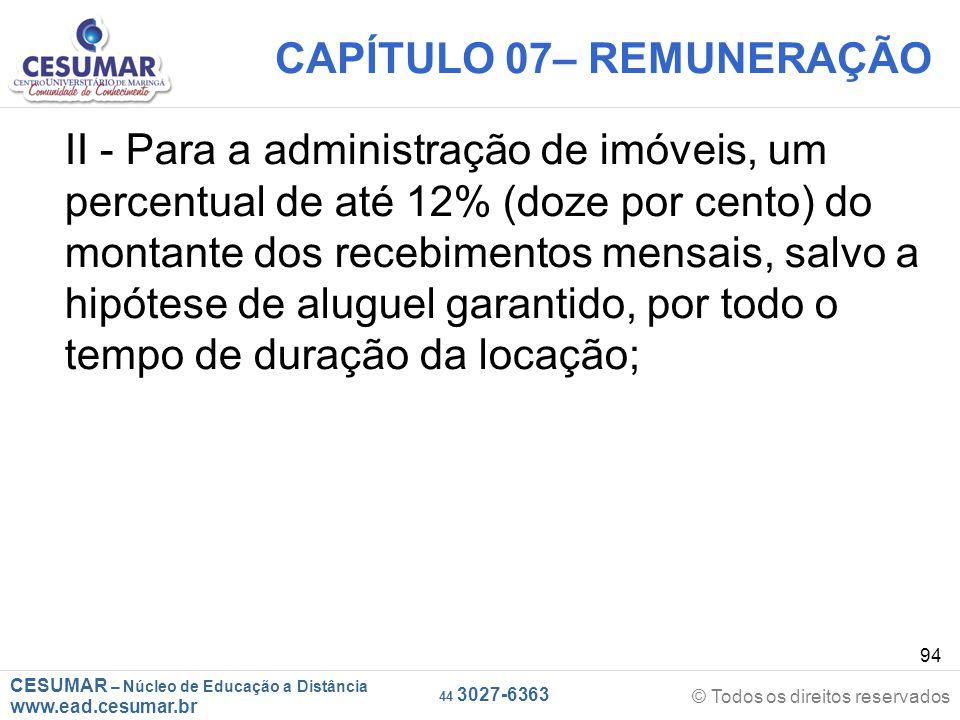 CESUMAR – Núcleo de Educação a Distância www.ead.cesumar.br © Todos os direitos reservados 44 3027-6363 94 CAPÍTULO 07– REMUNERAÇÃO II - Para a admini