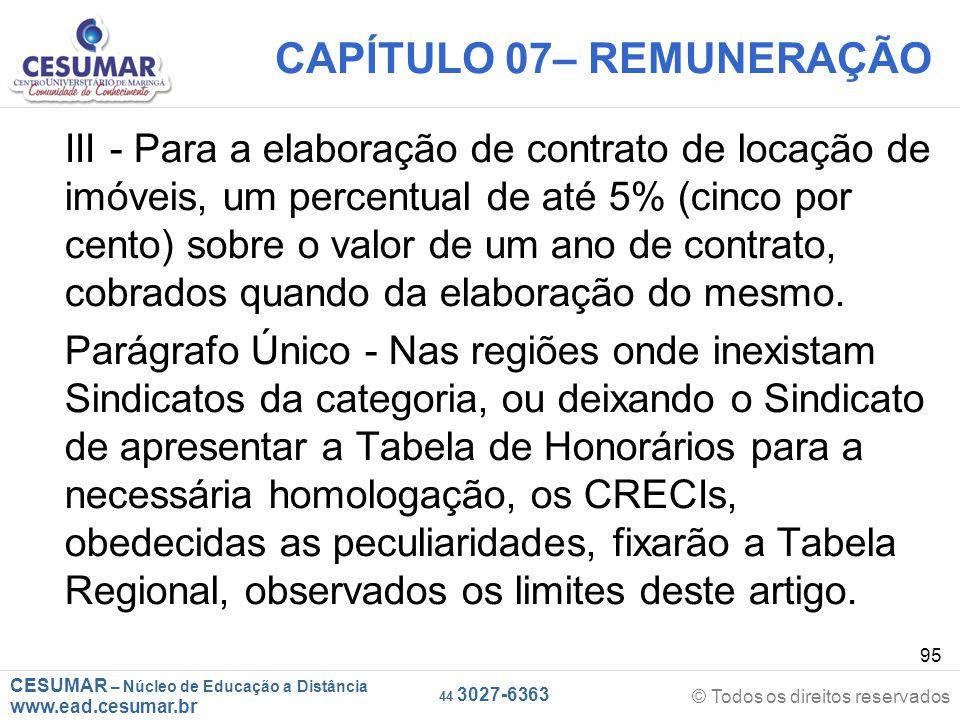 CESUMAR – Núcleo de Educação a Distância www.ead.cesumar.br © Todos os direitos reservados 44 3027-6363 95 CAPÍTULO 07– REMUNERAÇÃO III - Para a elabo