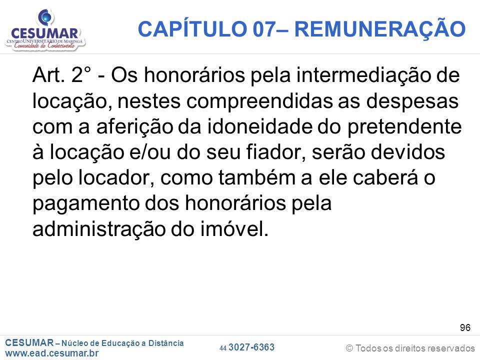 CESUMAR – Núcleo de Educação a Distância www.ead.cesumar.br © Todos os direitos reservados 44 3027-6363 96 CAPÍTULO 07– REMUNERAÇÃO Art. 2° - Os honor