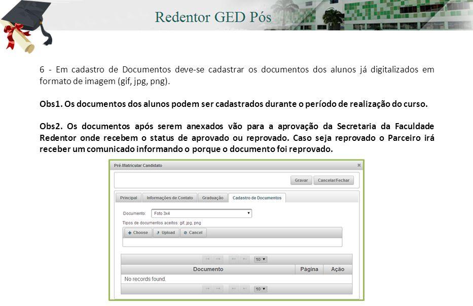 6 - Em cadastro de Documentos deve-se cadastrar os documentos dos alunos já digitalizados em formato de imagem (gif, jpg, png).