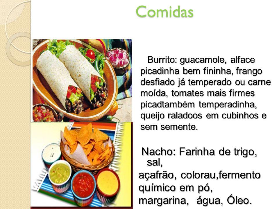 Comidas Burrito: guacamole, alface picadinha bem fininha, frango desfiado já temperado ou carne moída, tomates mais firmes picadtambém temperadinha, queijo raladoos em cubinhos e sem semente.