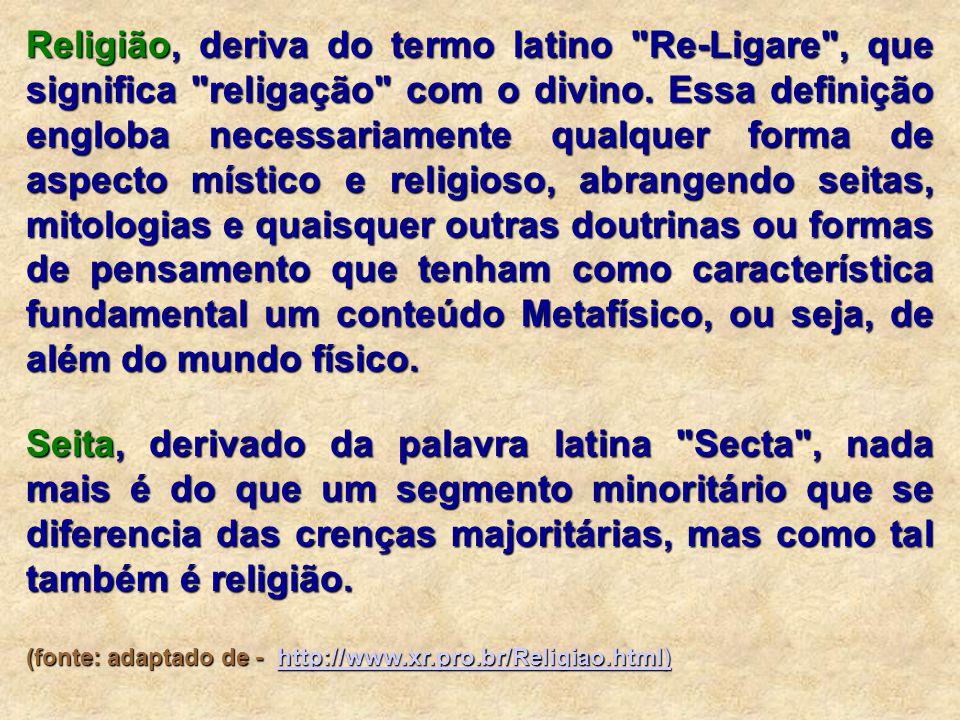 Religião, deriva do termo latino