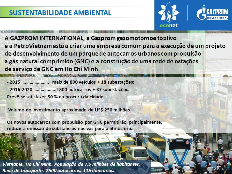 A GAZPROM INTERNATIONAL, a Gazprom gazomotornoe toplivo e a PetroVietnam A GAZPROM INTERNATIONAL, a Gazprom gazomotornoe toplivo e a PetroVietnam está a criar uma empresa comum para a execução de um projeto de desenvolvimento de um parque de autocarros urbanos com propulsão a gás natural comprimido (GNC) e a construção de uma rede de estações de serviço de GNC em Ho Chi Minh.