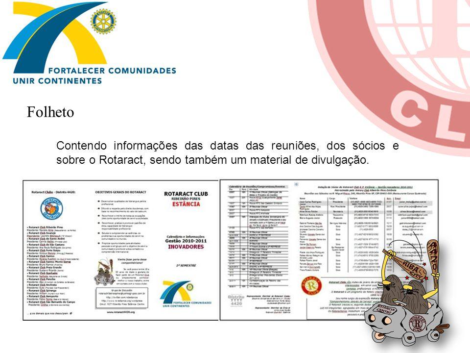 Folheto Contendo informações das datas das reuniões, dos sócios e sobre o Rotaract, sendo também um material de divulgação.