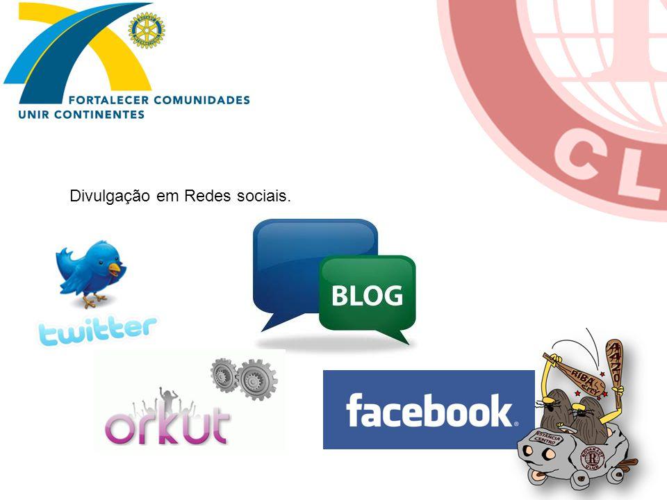 Divulgação em Redes sociais.