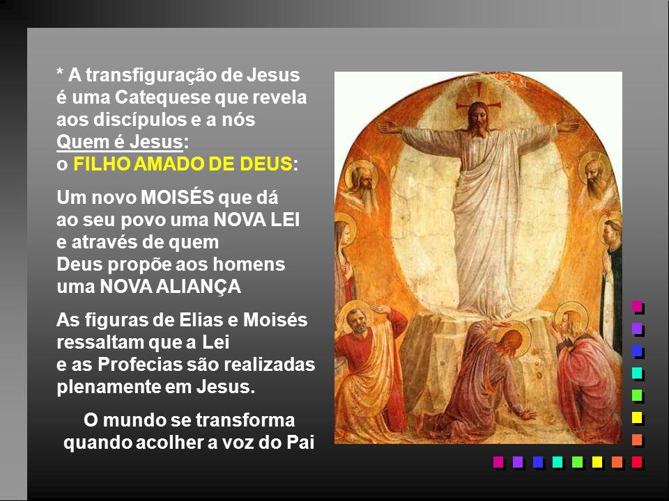 O Evangelho fala da fé dos Apóstolos: (Mc 9,2-10) Na caminhada para Jerusalém, o 1º Anúncio da Paixão e Morte de Jesus abalou profundamente a fé dos a