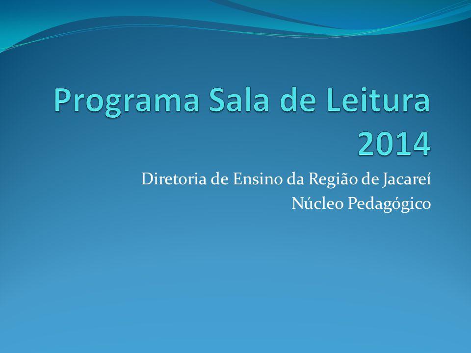 Referências CRE Mario Covas http://www.crmariocovas.sp.gov.br/ntc_l.php?t=saladele itura SEE http://www.educacao.sp.gov.br/portal/projetos/sala-de- leitura SuperAção Jovem http://www.superacaojovem.org.br/dicas/saopaulo.asp