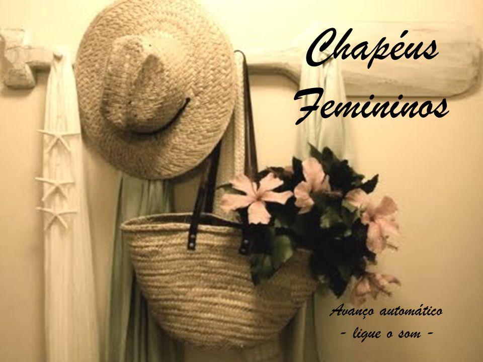 Avanço automático - ligue o som - Chapéus Femininos