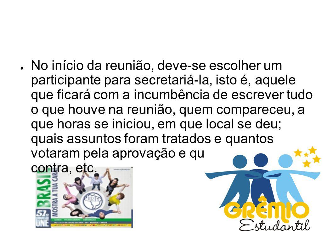 COMO ORGANIZAR UM GRÊMIO EM SUA ESCOLA ● Para organizar um Grêmio em sua Escola, em primeiro lugar, deve-se constituir uma comissão PRÓ-GRÊMIO formada