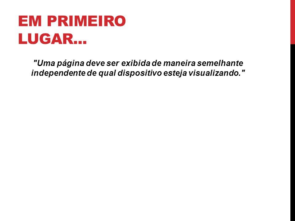 EM PRIMEIRO LUGAR...