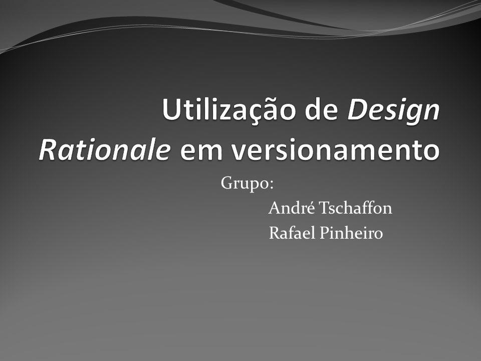 Grupo: André Tschaffon Rafael Pinheiro