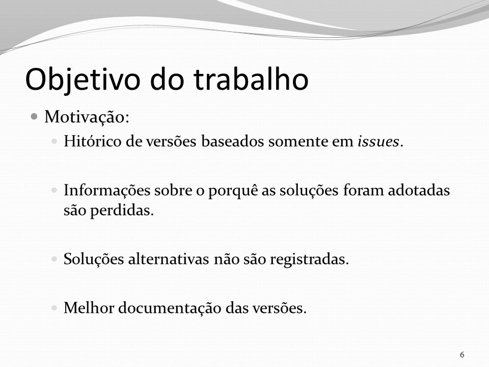 Como utilizar o Design Rationale? 7 INTELIGÊNCIA ARTIFICIAL DOCUMENTAÇÃO INTELIGENTE