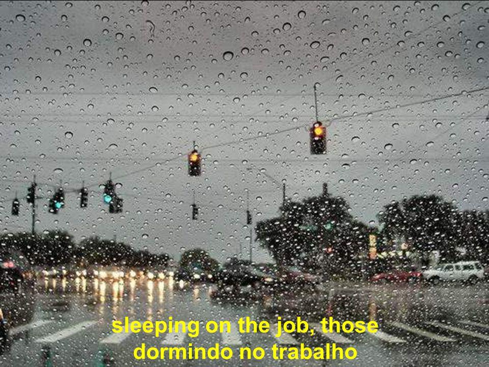sleeping on the job, those dormindo no trabalho