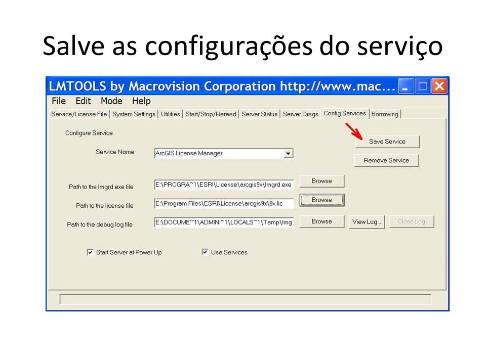 Salve as configurações do serviço