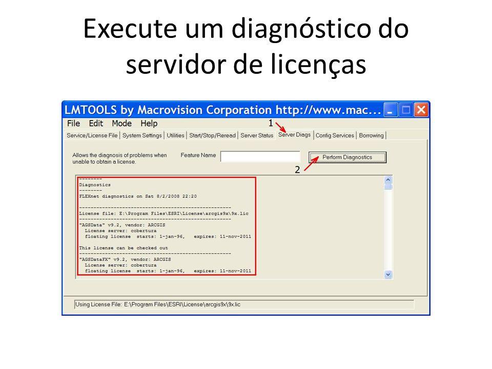 Execute um diagnóstico do servidor de licenças
